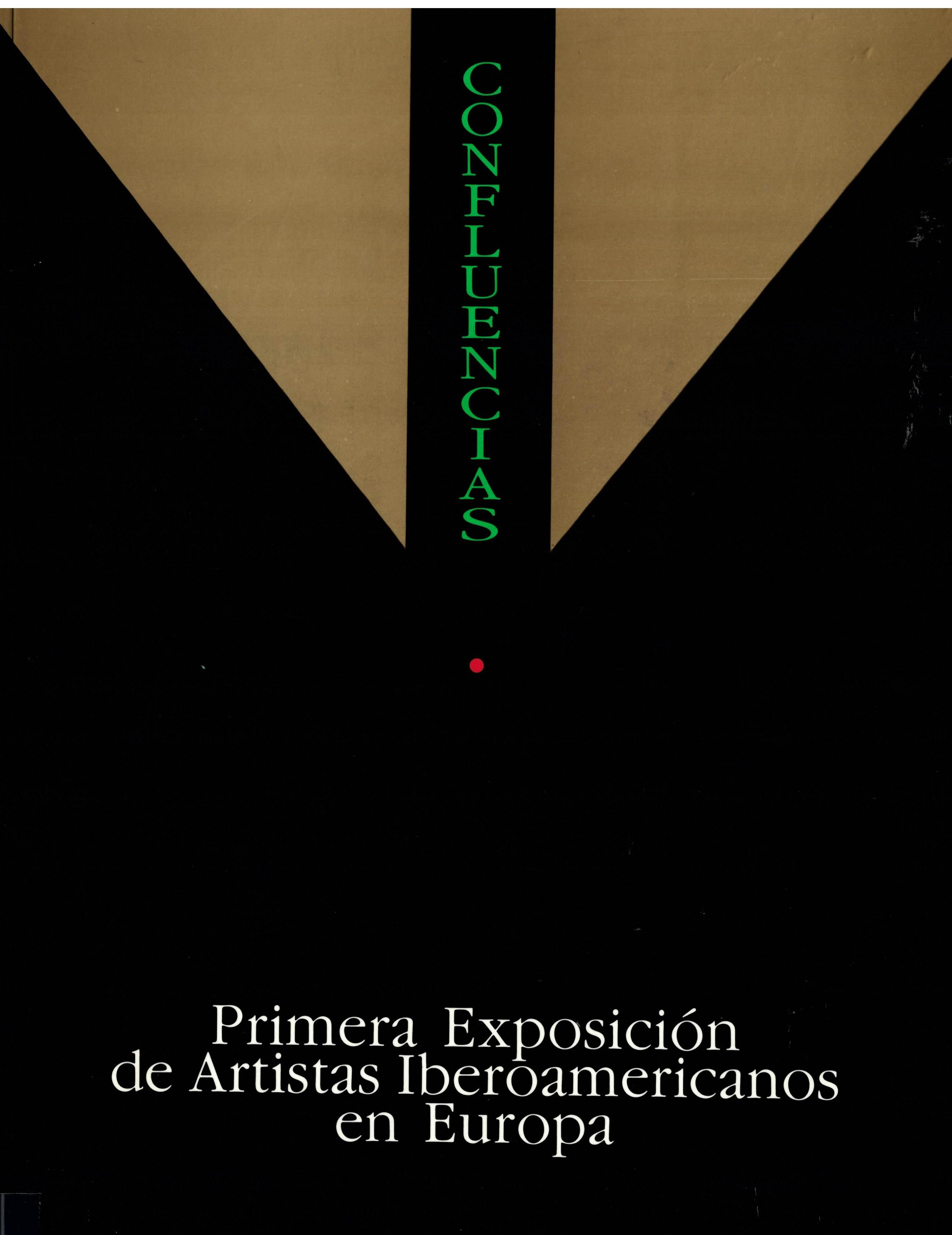 Confluencias. Primera exposición de artista iberoamerocanos en Europa