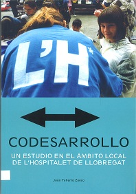 Codesarrollo. Un estudio en el ámbito local de L'Hospitalet de Llobregat