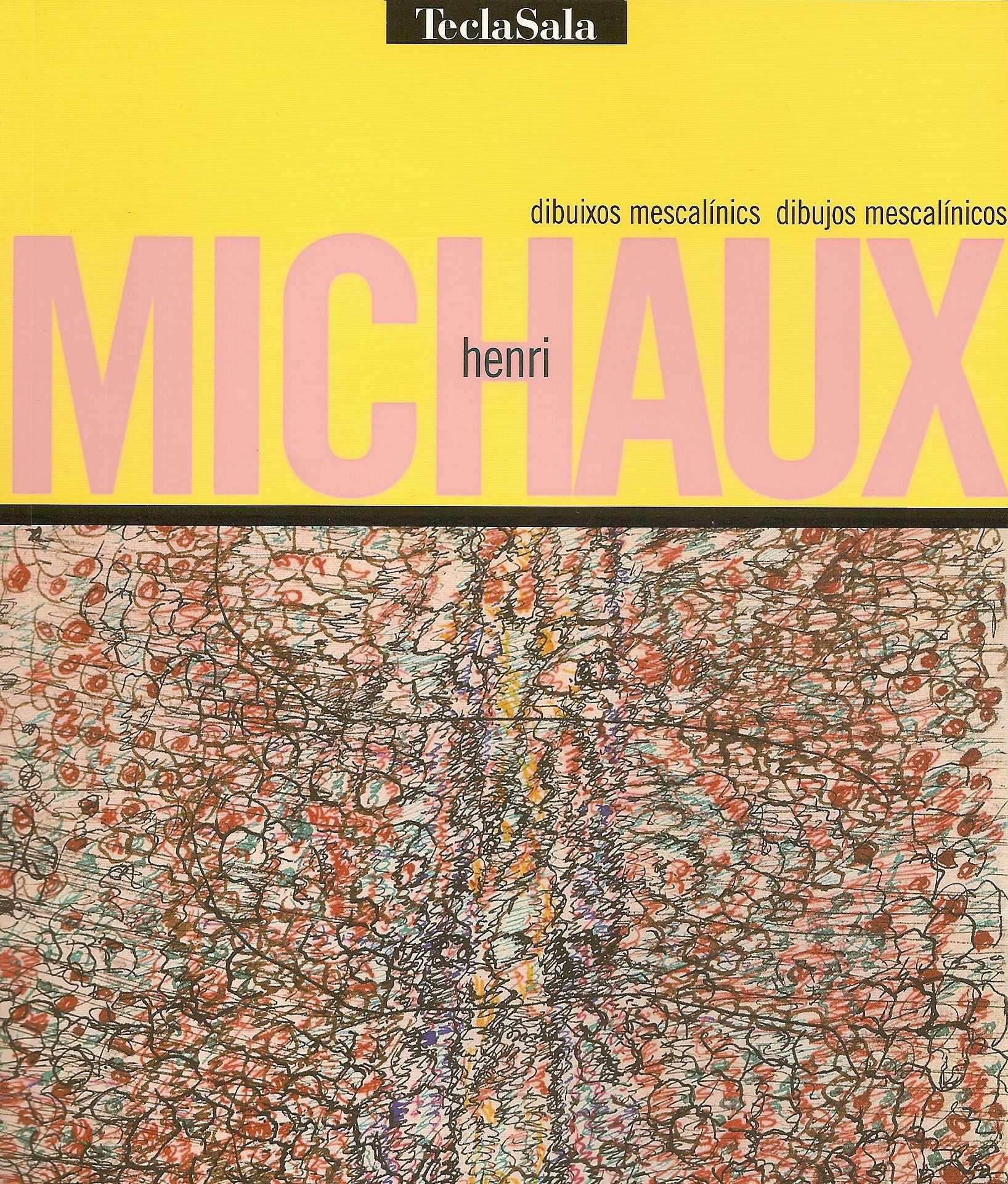 HENRI MICHAUX. Dibuixos Mescalínics