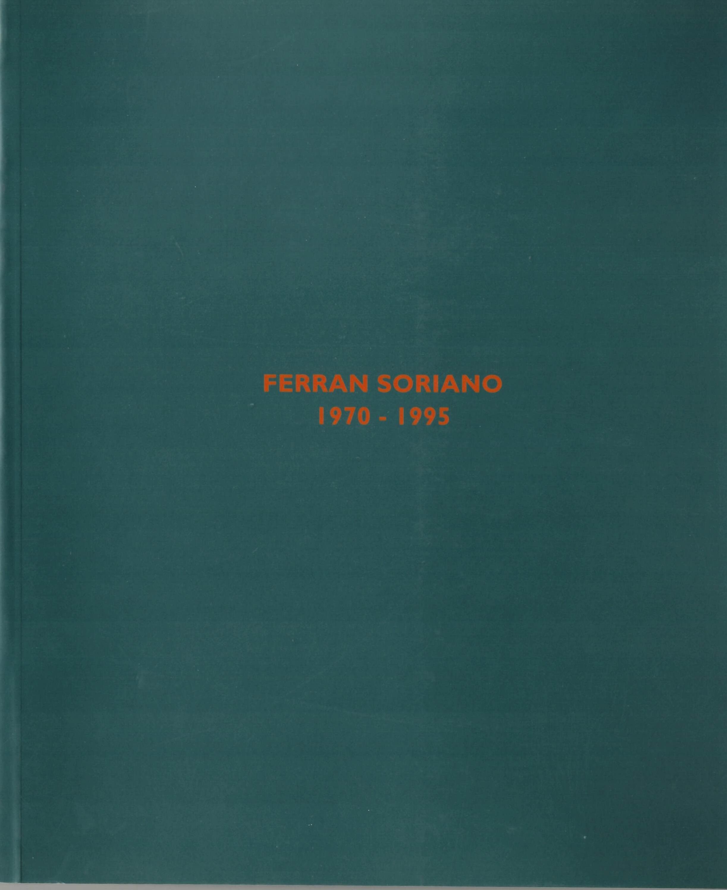 Ferran Soriano. 1970-1995