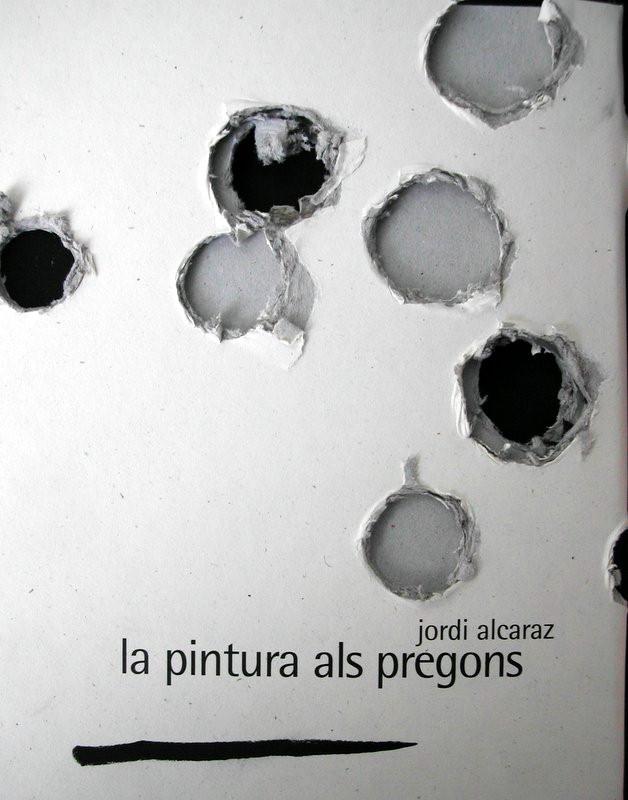 JORDI ALCARAZ. LA PINTURA ALS PREGONS