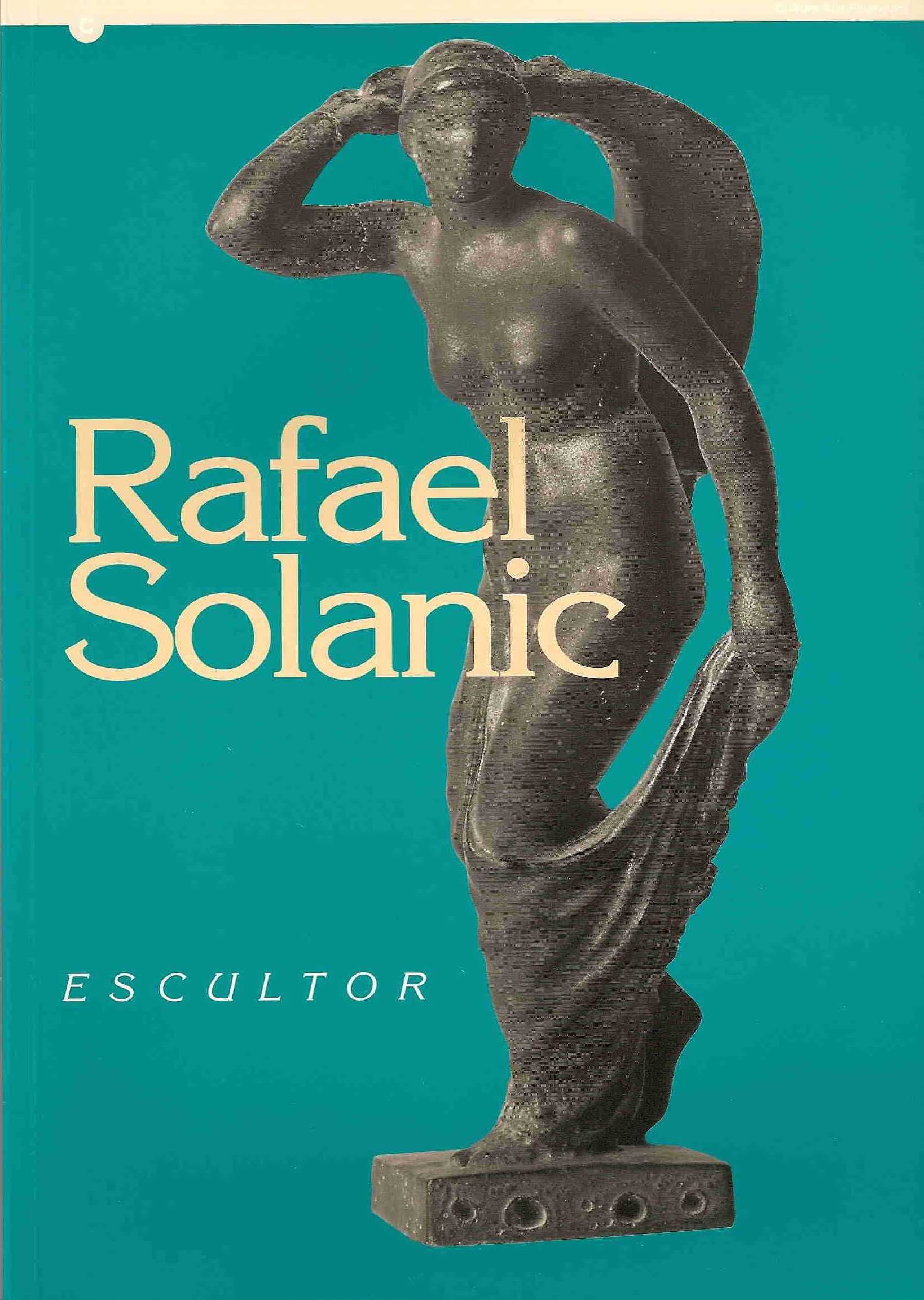 RAFAEL SOLANIC. ESCULTOR