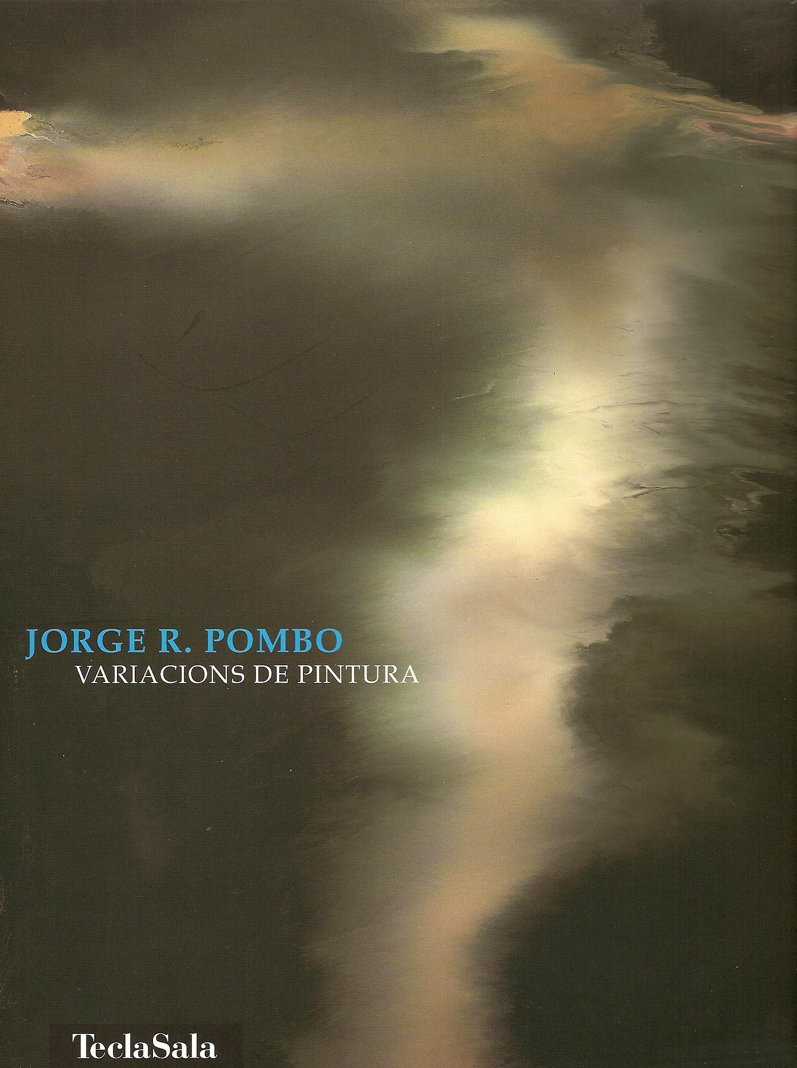 JORGE R. POMBO. VARIACIONS DE PINTURA